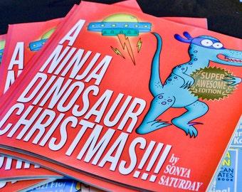 A Ninja Dinosaur Christmas!!! funny all-ages book