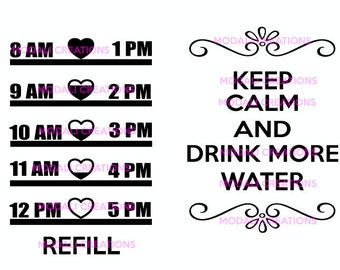 Keep Calm and Drink More Water with hearts SVG File only