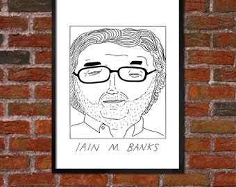 Badly Drawn Iain Banks / Iain M. Banks - Literary Poster - *** BUY 4, GET A 5th FREE***