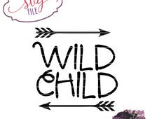 Wild Child SVG | Cut File | DXF file | Arrows | SVG file for Silhouette | svg files for Cricut
