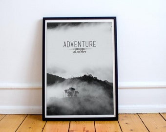 Adventure Is Out There - Inspirational Wall Art - Quote - Typography - Mountains - Travel Poster - Motivational Travel Print