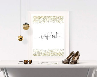 One Word Inspiration - CONFIDENT - Inspirational Word Quote - One Word Decor - One Word Art Print - One Word Quote - Inspirational Art Sign