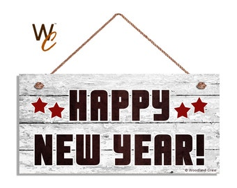 "HAPPY NEW YEAR Sign, Rustic Holiday Sign,  5"" x 10"" Sign, Housewarming Gift, New Year Party Decor, New Years, Signs by Woodland Crew"