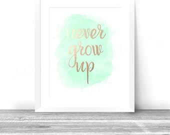 Never Grow Up Wall Art, 2 INSTANT Download Digital Printable Watercolor Gold Nursery Decor Peter Pan Quote Tinkerbell Typography