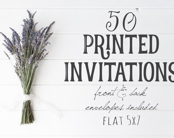 50 Professionally Printed, Front and Back, Flat 5X7 Invitations, envelopes included, Printing Option, Printed Cards, Printing Service