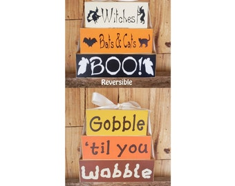 Witches Bats and Cats BOO! / Gobble 'til you Wobble,  Reversible Blocks, Halloween, Thanksgiving, Witches, Bats, Cats, BOO!, Gobble, Wobble