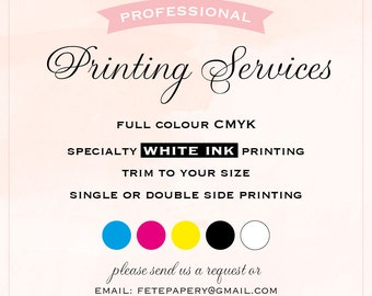 Invitation printing services CMYK & White Ink printing