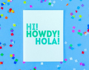 SALE!! Hi Howdy Hola Card