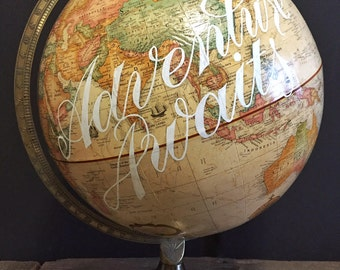 "Adventure Awaits - Hand-lettered Vintage Replogle 12"" Globe - Lettering Typography Map"