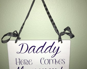 Daddy Here Comes Mommy Flower Girl Ring Bearer Sign, Customizable!!!