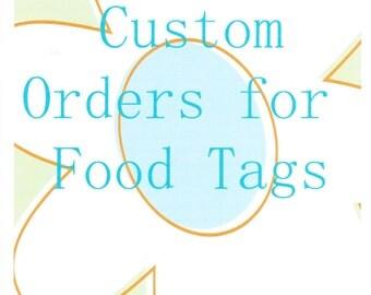 Custom made Food tags/tents