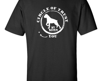 Boxer Dog  | Funny Boxer T-shirt | Boxer - Circle of trust