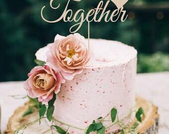 Better Together Cake Topper Wedding Cake Topper Rustic Cake Topper  Personalized  Wood Cake Topper