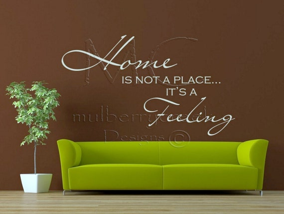 Vinyl Decal Home is not a Place Its a Feeling-Vinyl Decals
