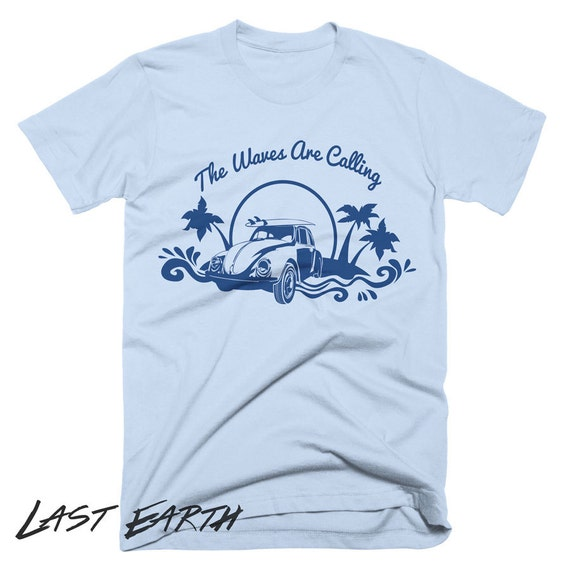 The Waves Are Calling Surf T Shirt Vintage Surfing TShirts Volkswagon Beetle T Shirt Beach T Shirt Gifts For Surfers Retro Funny Tees
