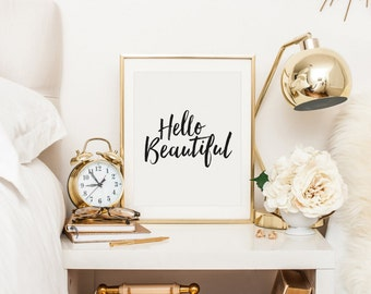 Hello Beautiful, Beautiful Print, Hello Gorgeous, Hello Lovely, Desk Accessories, Inspirational Quote, Typography Print, Printable Wall Art