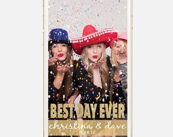 Custom Snapchat Geofilter for Weddings - Best Day Ever Gold Glitter Design