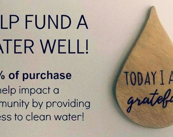 100% Donation - Today I Am Grateful Quote Magnet - Water Droplet Magnet