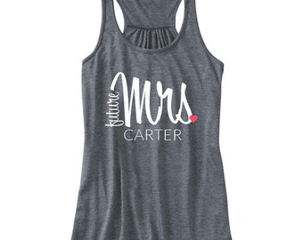 future Mrs with Heart and Last Name Racerback Tank | Soon to Be Mrs Tank | Bride Tank