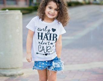 Curly Hair Don't Care, Curly Hair Shirt - Toddler Girls Tee - Girls Shirt - Kid Gift Ideas