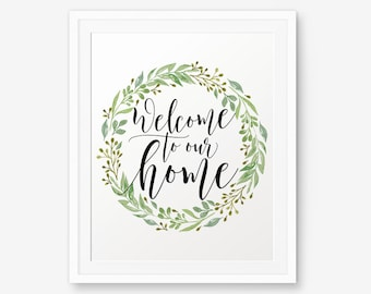 Welcome to our home printable, Home decor, Inspirational Quotes, Nursery decor, Children wall art, Housewarming gift