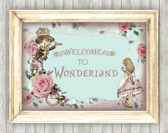 1 Digital Alice in Wonderland Welcome to Wonderland Quote - Wall Art,Home,Decor,Gift,Floral,Bedroom