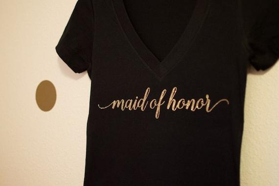 Maid of Honor V Neck. Maid of Honor Gift. Bridal Party Shirt, Wedding Shirt, Bride Shirt