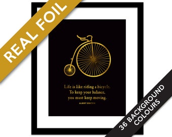 Life is Like Riding a Bicycle Gold Foil Print - Albert Einstein Quote - Vintage Bicycle Art - Inspirational - Gold Foil Bike - Cyclist Gift