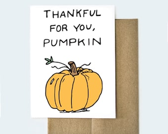 Thankful for You Pumpkin Card | Thanksgiving Card | Love Card | Valentine's Day Card | Card for Boyfriend