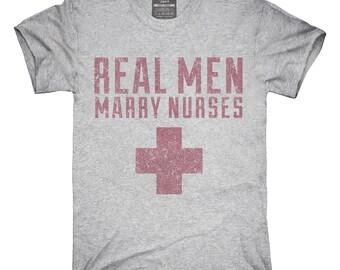 Real Men Marry Nurses T-Shirt, Hoodie, Tank Top, Gifts