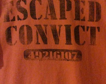 Vintage Escaped Convict T shirt