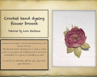 PDF Pattern Crochet hand dyeing flower brooch.