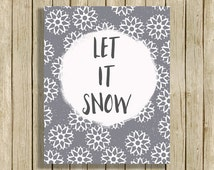 Let it Snow quote art print Christmas snowflake wall art instant download modern contemporary home decor