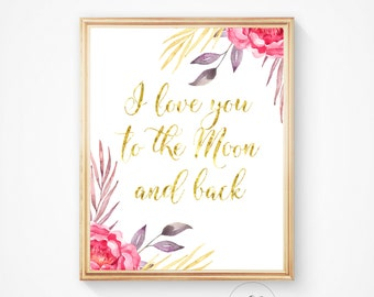 I love you, To the moon, Moon and back, Moon print, Wall art, Moon art, Moon quote, Moon, quote, Moon and back print, Nursery print,wall art