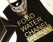 Food, Water, Chanel-Let's get back to the essentials