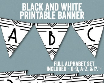Printable Bunting Black and White party decor, any color any phrase, gatsby party ideas, instant download, prohibition style banner signs