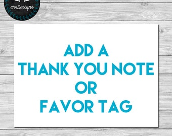 Add Thank You Note or Favor Tag