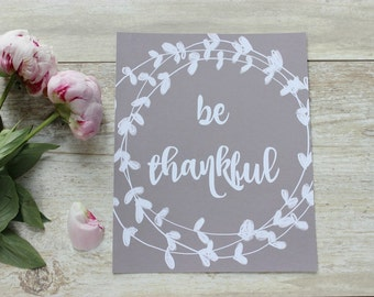 Be Thankful Print, Rustic Home Wall Decor, Rustic Home Decor, Farmhouse Decor, Fall Home Decor, Thanksgiving Decor, Rustic Wreath, Wall Art