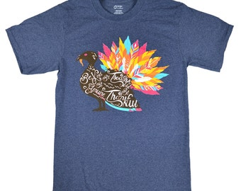 Be Kind Be Thankful Thanksgiving Turkey Feather T-Shirt was 16.62 NOW 8.31