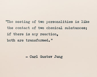 Carl Jung Love Quote/ The meeting of two personalities quote/  Psychology Quote/ Science Quote/ Hand Typed/ weddings