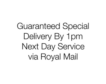 Guaranteed Next Day Special Delivery by 1pm via Royal Mail