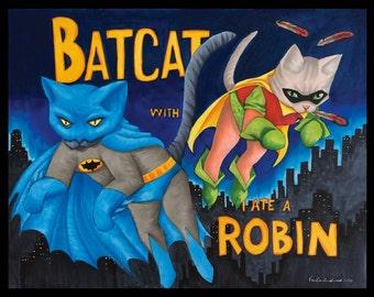 Art Print - BatCat with I-Ate-A Robin