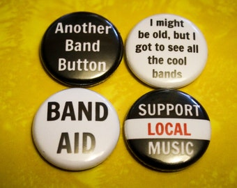 Band 4 Pack - 1 inch Pin Back or Magnet Back Buttons