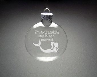 Mermaid Christmas Ornament - Mermaid Gift - Mermaid Adulting - Mermaid Christmas