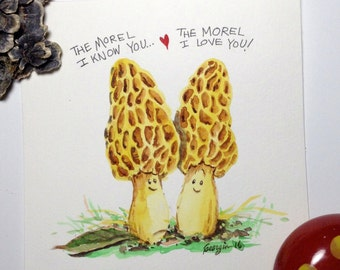 The Morel I know you...