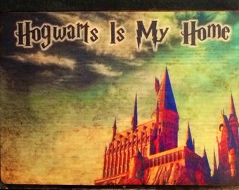 SAMPLE SALE: Hogwarts Is My Home Rustic Distressed Sign