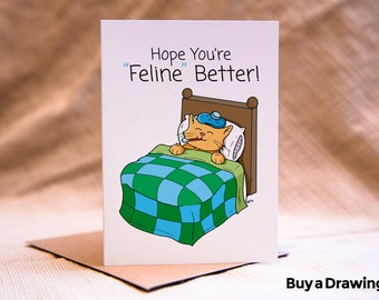 Cat Get Well Card Hope You're FELINE Better - Get Well Cat Greeting Card - Cat Get Well Card