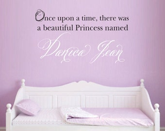 Once Upon a Time there was a Princess Named Custom Wall Decal Nursery Baby Toddler Girl
