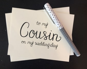 To My Cousin On My Wedding Day Card - folded, hand lettered notecard with envelope