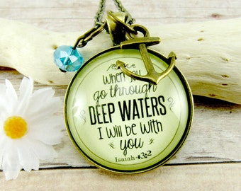 Christian Necklace When You Go Through Deep Waters Isaiah 43 2 Encouragement or Sympathy Gift Jewelry Bronze Vintage Nautical Anchor Charm